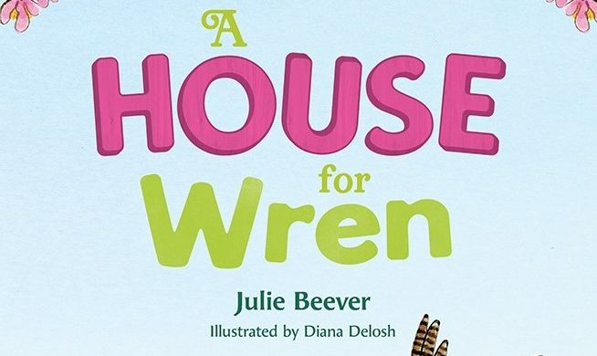 Texas Author Wrote 'A House For Wren' for Birders of All Ages