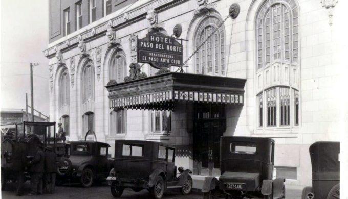 El Paso's Historic Hotel Paso del Norte